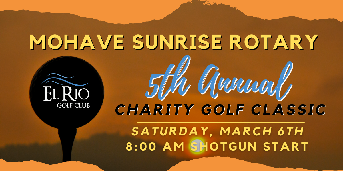Mohave Sunrise Rotary 5th Annual Charity Golf Classic