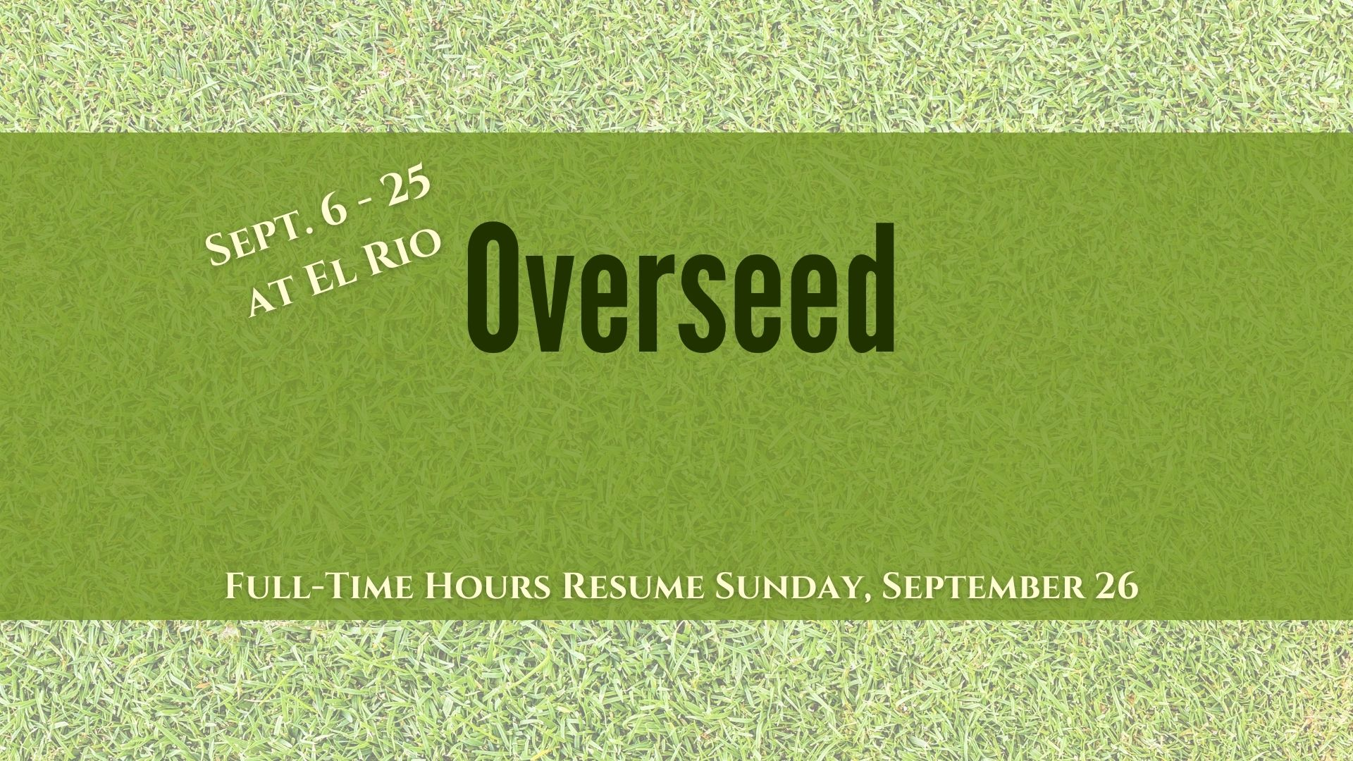 Course Closed Sept. 6 – 25