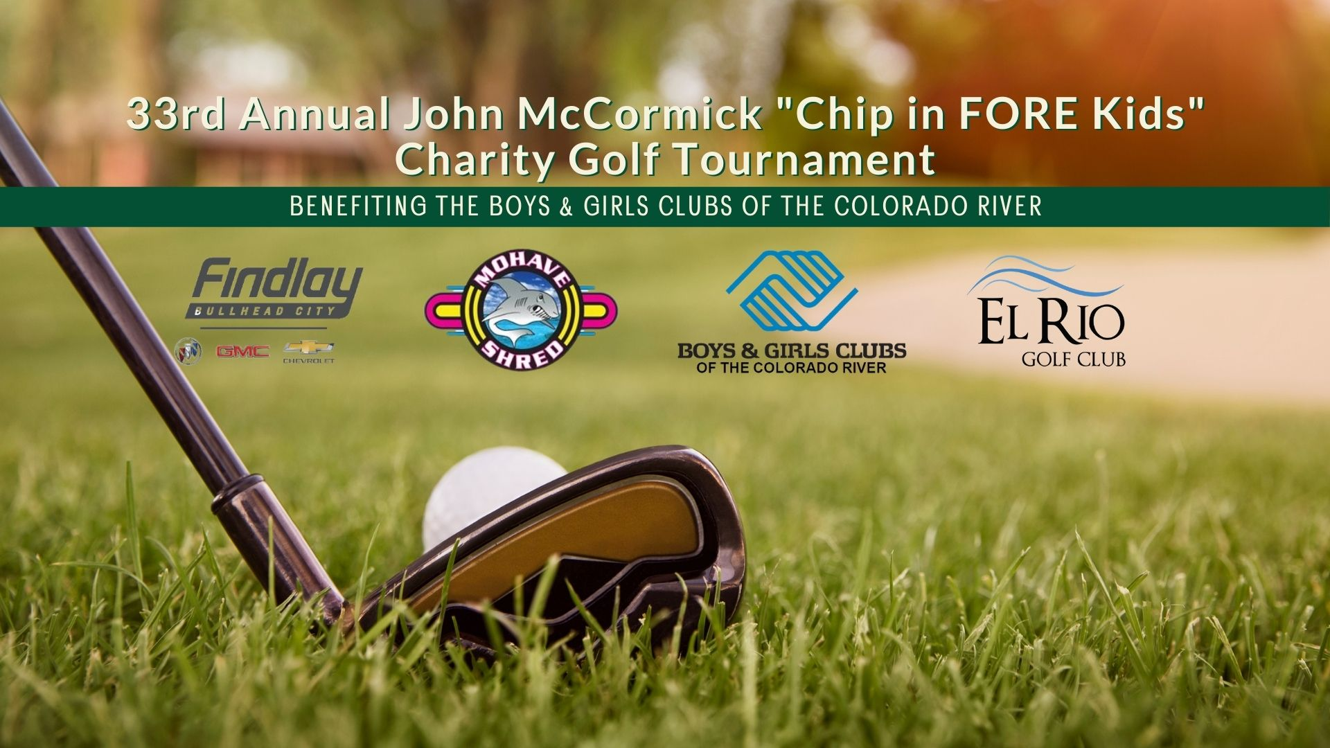 """33rd Annual John McCormick """"Chip In FORE Kids"""" Charity Golf Tournament"""